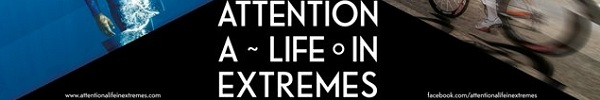 attention-life-extremes